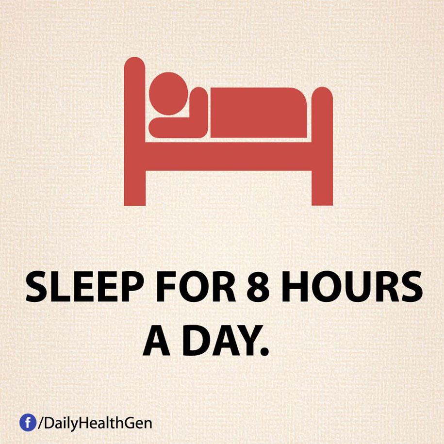 Dormi 8 ore al giorno.
