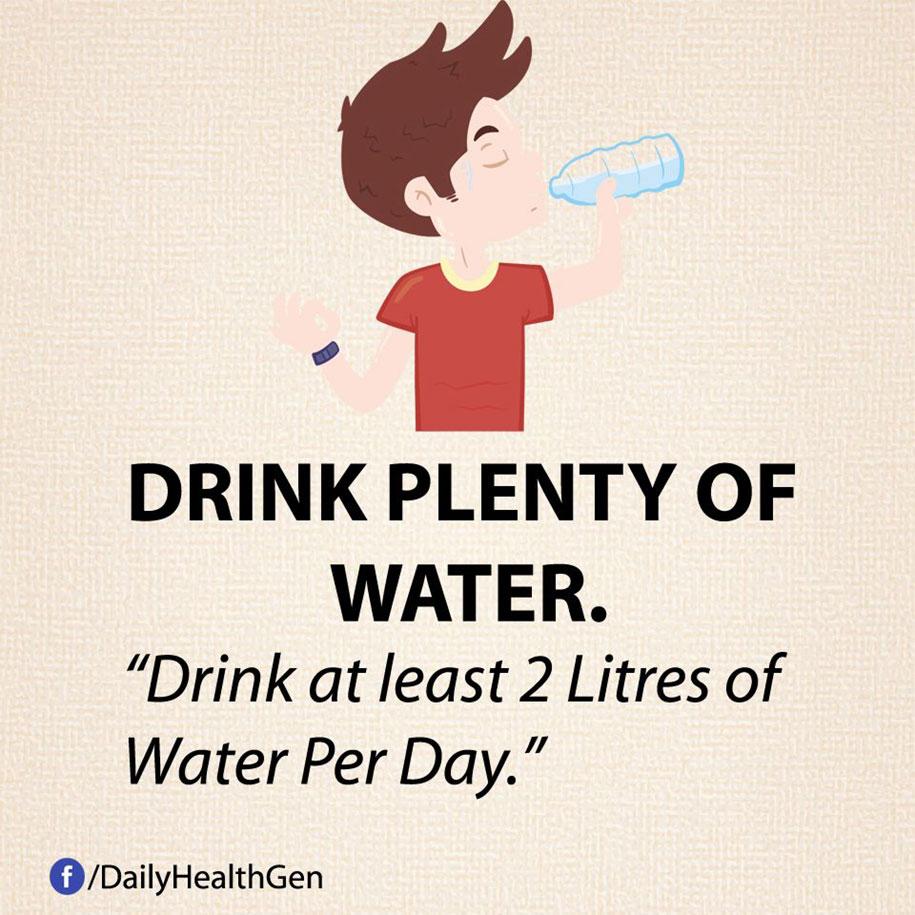 Bevi molta acqua - almeno due litri al giorno.