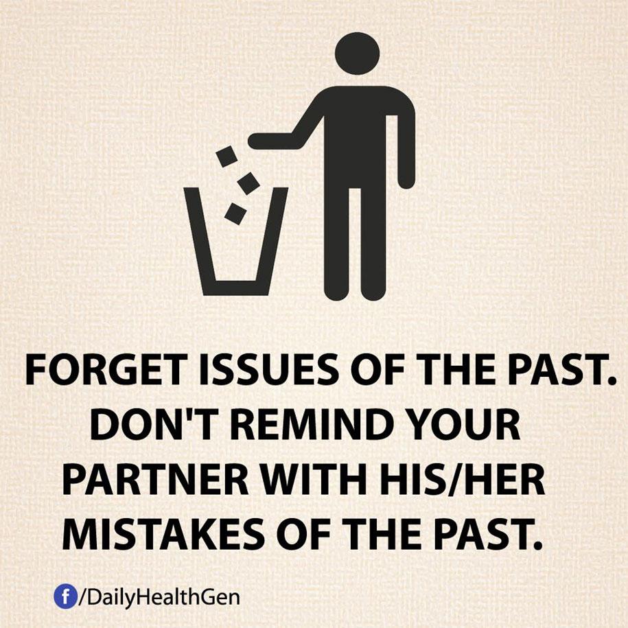 Dimentica gli sgarbi subiti dal tuo partner in passato.