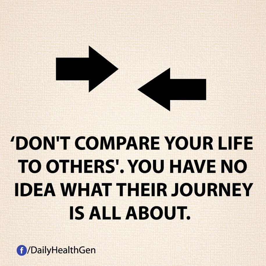 Non paragonare la tua vita a quella degli altri - ognuno ha il suo viaggio.